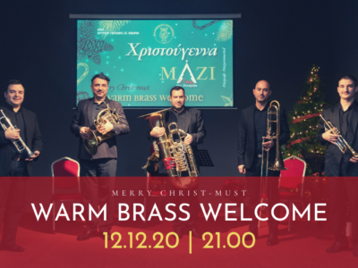 "Merry Christ-must, ""A Warm Brass Welcome""!"